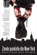 Zinele punkiste din New York - Martin Millar