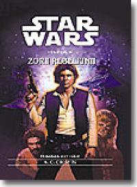Zorii Rebeliunii (trilogia Han Solo - Nr.3) - A.c. Crispin