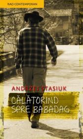 Calatorind spre Babadag - Andrzej Stasiuk