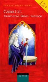 Camelot. Inventarea mesei rotunde - Buongiorno Teresa