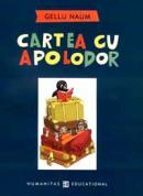 Cartea cu Apolodor (editie necartonata) - Naum Gellu