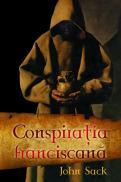 Conspiratia franciscana - John Sack