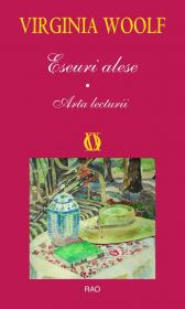Eseuri alese - Arta lecturii - Virginia Woolf