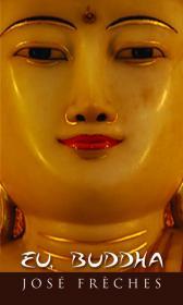Eu, Buddha - Jose Freches