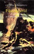 Filozoful crud. O istorie a canibalismului - Avramescu Catalin