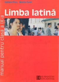 Limba latina. Manual pentru cl a IX-a - Pirvu Stefana; Duna Monica