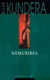 Nemurirea - Kundera Milan