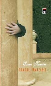 Orasul invizibil - Emili Rosales