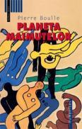 Planeta maimutelor - Boulle Pierre