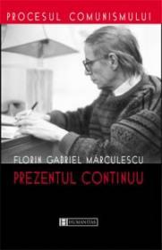 Prezentul continuu - Marculescu Florin Gabriel