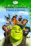 Shrek Al Treilea: Prieteni Si Dusmani - Catherine Hapka