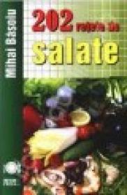 202 retete de salate - Basoiu, Mihai