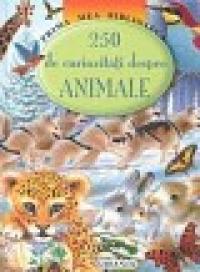 250 de curiozitati despre animale - ***