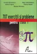707 exercitii si probleme pentru clasa I - Aurelia Barbulescu, Nela Smarandescu, Adina Grigore, Florica Panait
