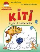 Activitati matematice - Kiti si jocul numerelor - Marcela Penes