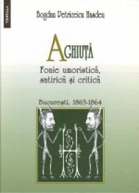 Aghiuta - Foaie umoristica, satirica si critica - Bogdan Petriceicu Hasdeu