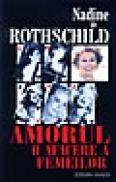 Amorul, o afacere a femeilor - Nadine De Rothschild