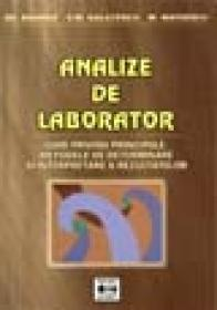 Analize de laborator - ghid privind principiile, metodele de determinare si interpretare a rezultatelor - Gheorghe Manole