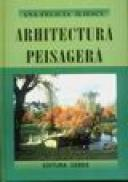Arhitectura Peisagera - Ana-Felicia Iliescu