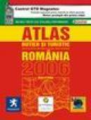 Atlasul rutier si turistic Romania 2006 -