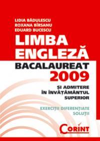 Bacalaureat 2009 Limba Engleza - L. Badulescu, R. Birsanu, E. Bucescu