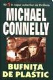 Bufnita de plastic - Michael Connelly