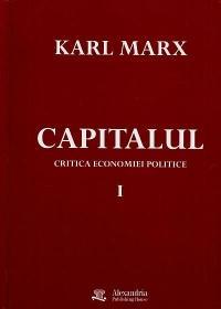 Capitalul. Critica Economiei politice. Vol.1 - Karl Marx