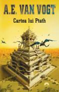 Cartea lui Ptath - A.E. Van Vogt