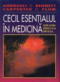 Cecil Esentialul In Medicina - Thomas E. Andreoli, Charles C. J. Carpenter, J. Claude Bennett, Fred Plum