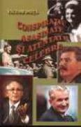 Conspiratii, asasinate si atentate celebre - Victor Duta