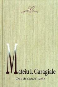 Craii de Curtea Veche - Mateiu I. Caragiale