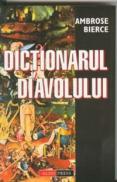 DICTIONARUL DIAVOLULUI - Ambrose Pierce