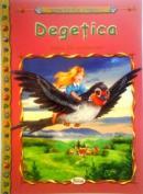 Degetica - Hans Chriastian Andersen