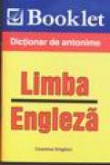 Dictionar de antonime - limba engleza - Cosmina Draghici