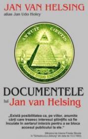 Documentele lui Jan van Helsing - Jan Van Helsing