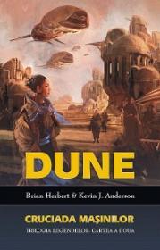 Dune - Cruciada masinilor - Brian Herbert, Kevin J. Andreson