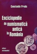 Enciclopedie de numismatia antica in Romania - Constantin Preda
