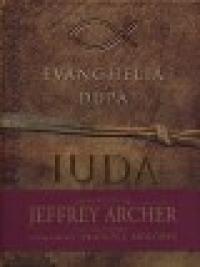 Evanghelia dupa IUDA - Jeffrey Archer