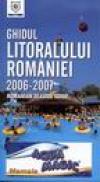Ghidul Litoralului Romaniei 2006-2007 -