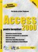 IDG - Access 2000 pentru incepatori - Michael B. Karbo