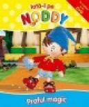 Iata-l pe Noddy! Praful Magic - ***