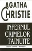 Infernul crimelor tainuite - Agatha Christie