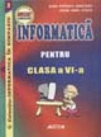 Informatica pentru clasa a VI-a - Doru Popescu Anastasiu, Ovidiu Ninel Staicu