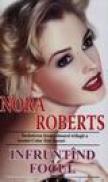 Infrutind Focul - Nora Roberts