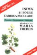 Inima si bolile cardiovasculare - Maria Treben