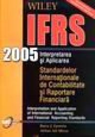 Interpretarea si aplicarea Standardelor Internationale de Contabilitate si Raportare Financiara (IFRS 2005) -