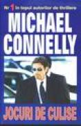 Jocuri de culise - Michael Connelly