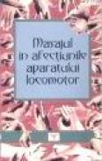 Masajul in afectiunile aparatului locomotor - M. S. Panaev