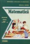 Matematica . Manual pentru clasa a 4a - Mihaiela Singer