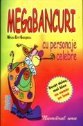 Megabancuri cu personaje celebre - Mircea Emil Georgescu